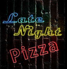 Late Night Pizza