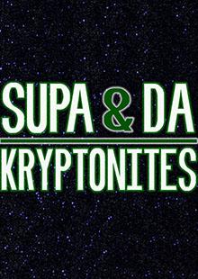Supa& Da Kryptonites, Sahara, The Head Hunters Blues Band